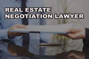 real estate negotiation lawyer